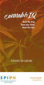 MyCannabisIQ: A resource for clinicians. Know the drug. Know your client. Know the risks. (via EPION)